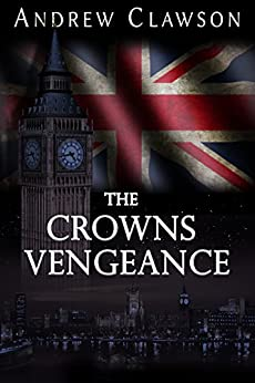 The Crowns Vengeance (Parker Chase Book 2) by [Clawson, Andrew]