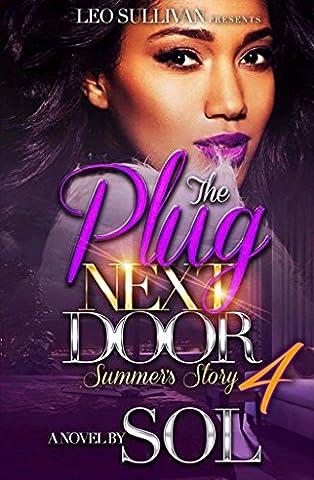 The Plug Next Door 4: Summer's Story - Next Door