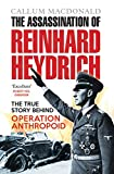 img - for The Assassination of Reinhard Heydrich: The True Story Behind Operation Anthropoid book / textbook / text book