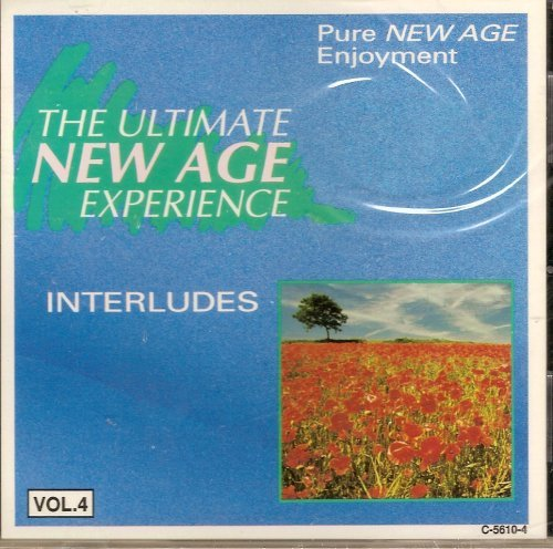 The Ultimate New Age Experience: Interludes (Experience Age New Ultimate)