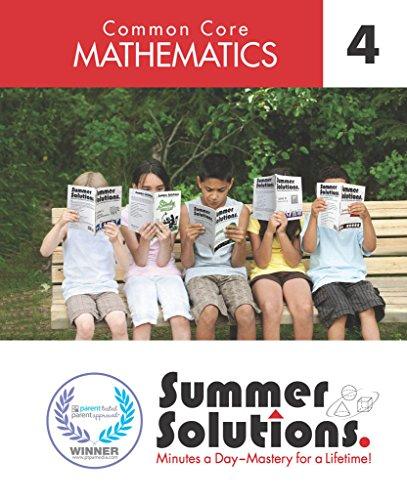 (Summer Solutions Common Core Mathematics Level 4)