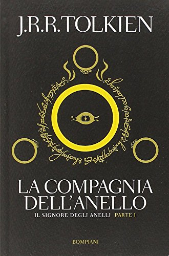 Il Signore degli Anelli : Compagnia dell'anello /  Italian edition of Lord of the Rings : The Fellowhip of the Rings