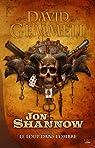 Jon Shannow, Tome 1 : Le loup dans l'ombre par Gemmell