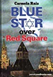 Blue Star Over Red Square, Carmela Raiz, 0873066162