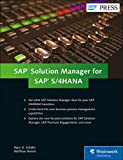 SAP Solution Manager for SAP S/4HANA: Managing Your Digital Business
