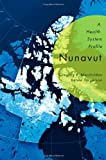 Nunavut : A Health System Profile, Marchildon, Gregory P. and Torgerson, Renee, 0773541489