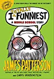 I Totally Funniest: A Middle School Story (I Funny)