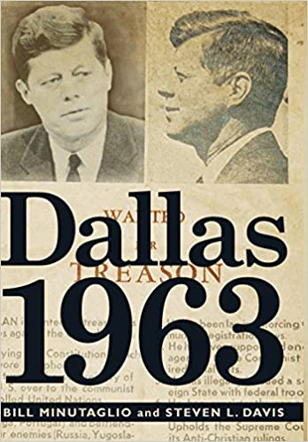 dallas 1963 bill minutaglio steven l davis 9781455522095 amazon