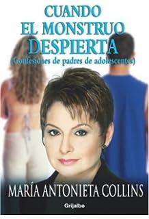 By Maria Antonieta Collins Cuando el monstruo despierta (Spanish Edition) (1st First Edition