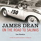 James Dean: On the Road to Salinas