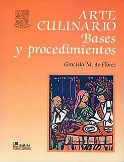 Arte Culinario / Culinary Art: Para el Profesional de la Cocina / For the Cooking