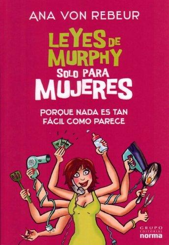 Leyes de Murphy solo para mujeres (Spanish Edition) (La Ley De Murphy)