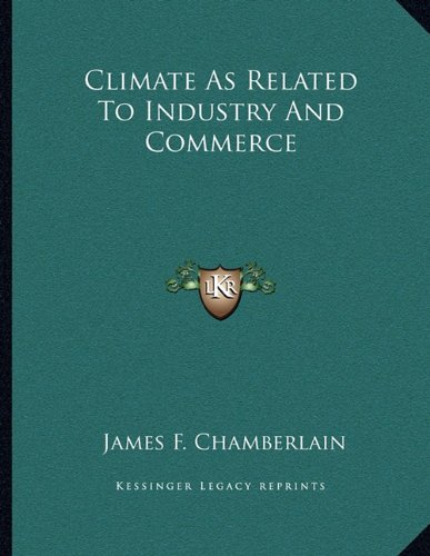 Climate As Related To Industry And Commerce PDF