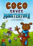 Coco Saves Monstertown (A fun Children's Picture Book; Perfect Bedtime Story)
