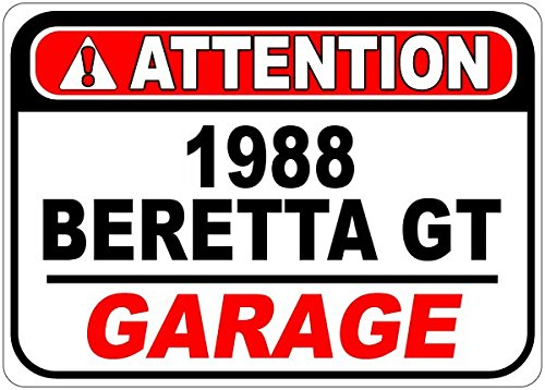 (1988 88 CHEVY BERETTA GT Attention Garage Aluminum Street Sign - 12 x 18 Inches)