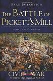 The Battle of Pickett's Mill: Along the Dead Line (Civil War Series)