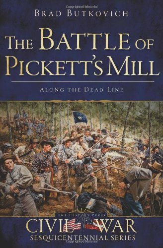 Download The Battle of Pickett's Mill: Along the Dead Line (Civil War Series) ebook