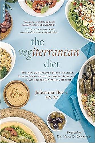 The Vegiterranean Diet: The New and Improved Mediterranean
