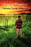 Alex in Paradise, Pamela Turner Anderson, 1456007106
