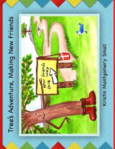 "Read Online Tree's Adventure: ""Making New Friends"" ebook"