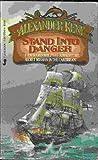 Stand into Danger, Alexander Kent, 0515076414
