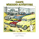 Cadi's Weekend Adventure, Brenda Lynette Howard, 146697057X