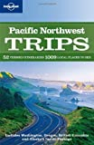 img - for Pacific Northwest Trips (Regional Travel Guide) book / textbook / text book
