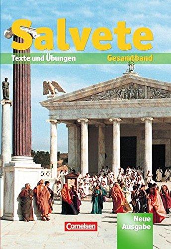 Salvete - Aktuelle Ausgabe: Salvete Gesamtband: Texte und Übungen