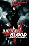 Battle for the Blood (Latter-day Olympians) (Volume 4)
