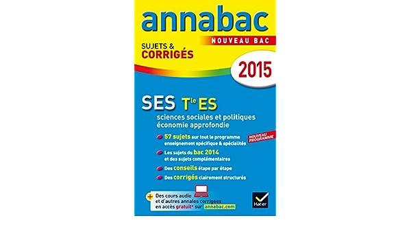 Annales Annabac 2015 SES Tle ES: sujets et corrigés du bac - Terminale ES: Amazon.es: Bertrand Affilé, Franck Rimbert, Jean-Alain Navarre, Denis Martin: ...