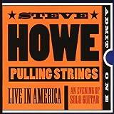 Pulling Strings by Howe, Steve (1999-03-23)