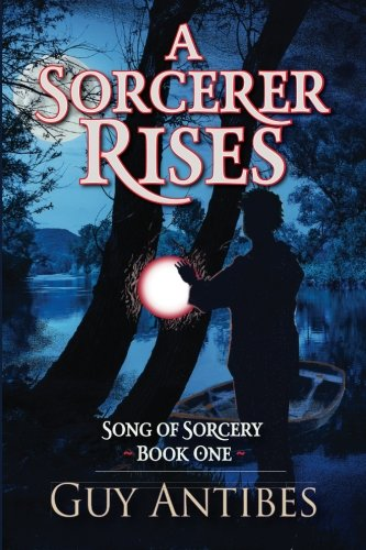 Download A Sorcerer Rises (Song of Sorcery) (Volume 1) pdf epub