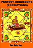 img - for Perfect Horoscope (Predictions): Astrology- Predictions by Yoga (Planetary Combinations) (Vedic Astrology) (Volume 5) book / textbook / text book
