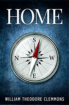 Home by [Clemmons, William Theodore]