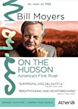 BILL MOYERS: ON THE HUDSON by Athena