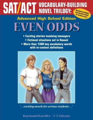 Even Odds: Advanced High School Edition (SAT/ACT Vocabulary-Building Novel Trilogy)