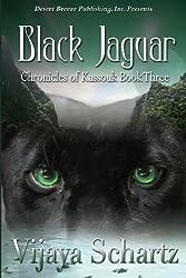 The Chronicles of Kassouk Book Three: Black Jaguar