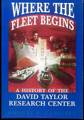 Download Where the Fleet Begins: A History of the David Taylor Research Center, 1898-1998 pdf epub