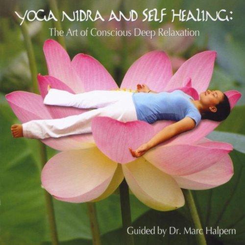 Yoga Nidra and Self Healing: t...