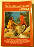 Rockhounds Guide to Texas, Melinda Crow, 1560442778