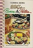 California Recipes: BBQ's Picnics & Parties