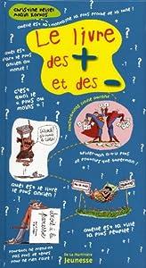 """Afficher """"Le livre des + et des -"""""""