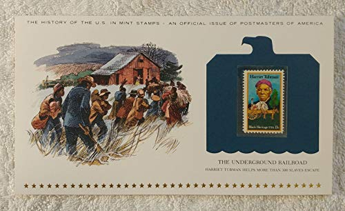The Underground Railroad - Harriet Tubman Helps More Than 300 Slaves Escape - Postage Stamp (1978) & Art Panel - History of the United States: an official issue of Postmasters of America - Limited Edition, 1979 - Black Heritage, Slavery, Civil War