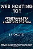 WEB HOSTING 101: Everything You Need To Know About The Web Hosting Business: 8 Little Ways You Can Increase Your Passive Income Working From Home And Making Money Online With A Web Hosting Business