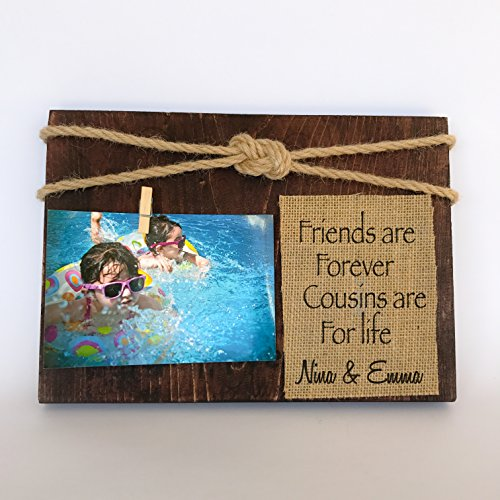 FRIENDS ARE FOREVER COUSINS ARE FOR LIFE. COUSINS PICTURE FRAME. GIFT FOR COUSINS PERSONALIZED PICTURE FRAME FOR COUSINS