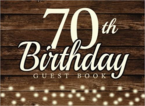 70th birthday guest book 70th seventy seventieth birthday guest