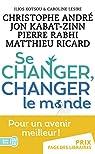 Se changer, changer le monde par André