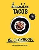 Breddos Tacos: The Cookbook
