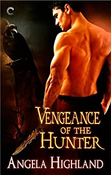 Vengeance of the Hunter (Rebels of Adalonia) by [Highland, Angela]