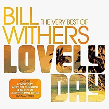 bill withers - lovely day (original version) mp3